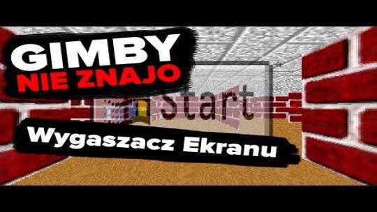 Wygaszacz ekranu | GIMBY NIE ZNAJO