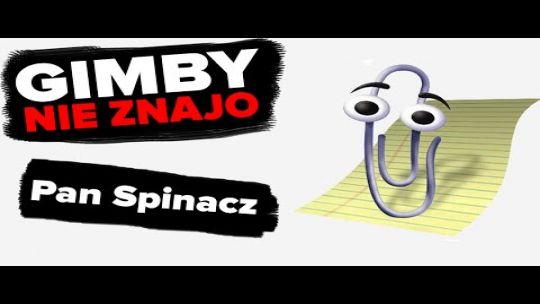 Pan Spinacz | GIMBY NIE ZNAJO