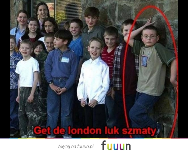 Get de london luk!